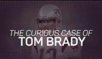 NFL: The Curious Case of Tom Brady