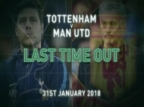 Premier League: Tottenham v Man United Last Time Out
