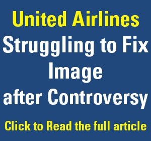 United Airlines Struggling to Fix Image after Controversy